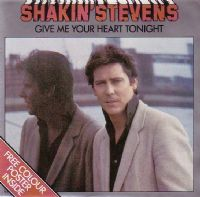 Shakin' Stevens - Give Me Your Heart Tonight/Thinkin' Of You (Poster Sleeve) Ex/M